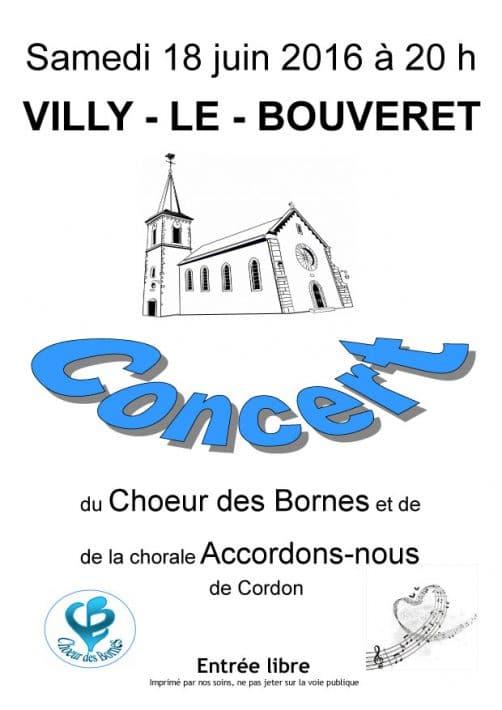 Affiche du Concert du Choeur des Bornes et de la Chorale Accordons-nous à Villy-le-Bouveret le 18 juin 2016