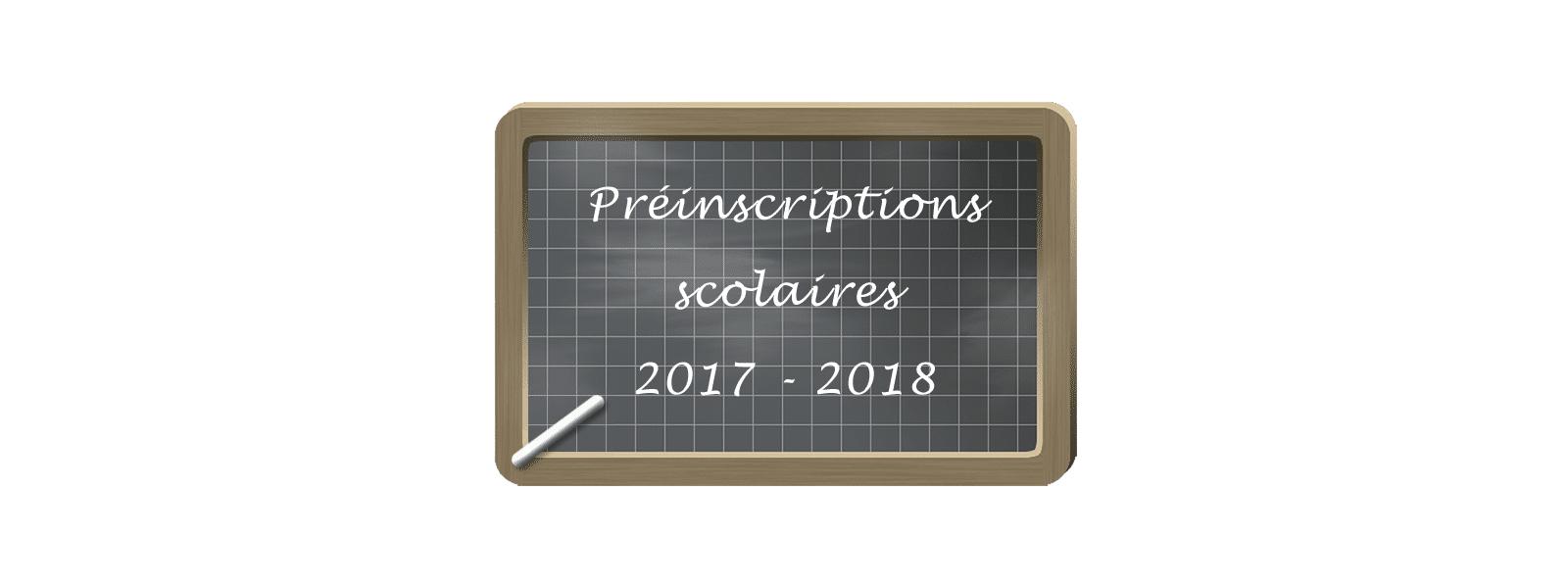 Préinscriptions scolaires 2017-2018
