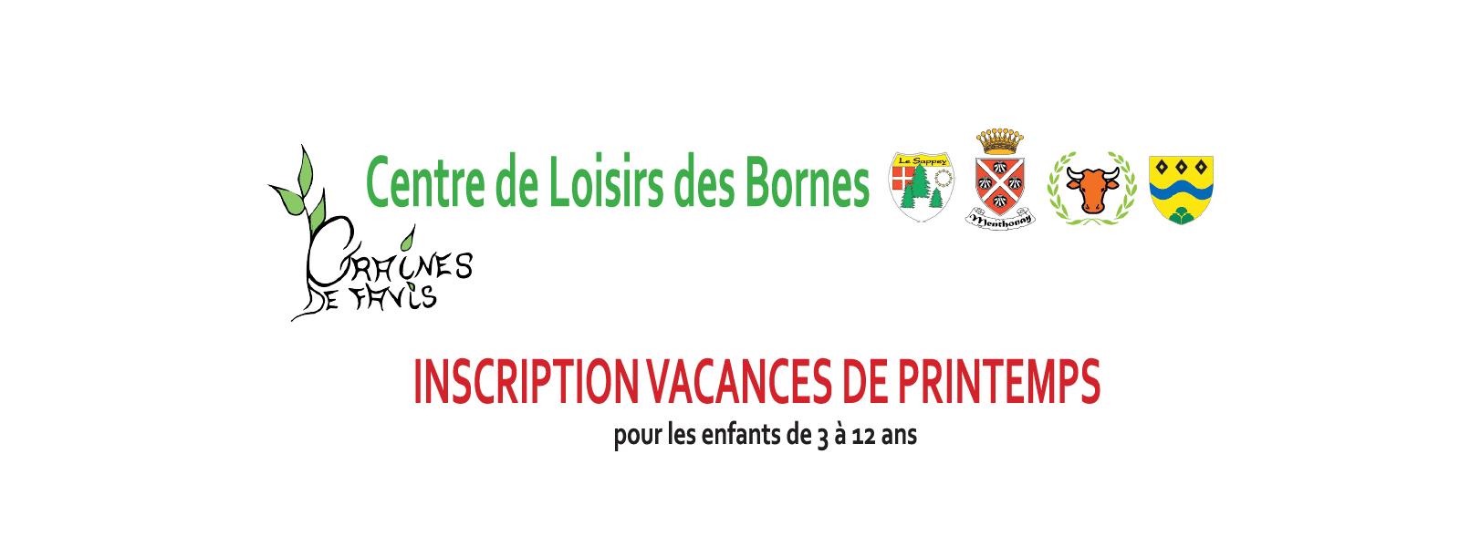 Centre de Loisirs des Bornes - Inscriptions vacances de printemps 2017.