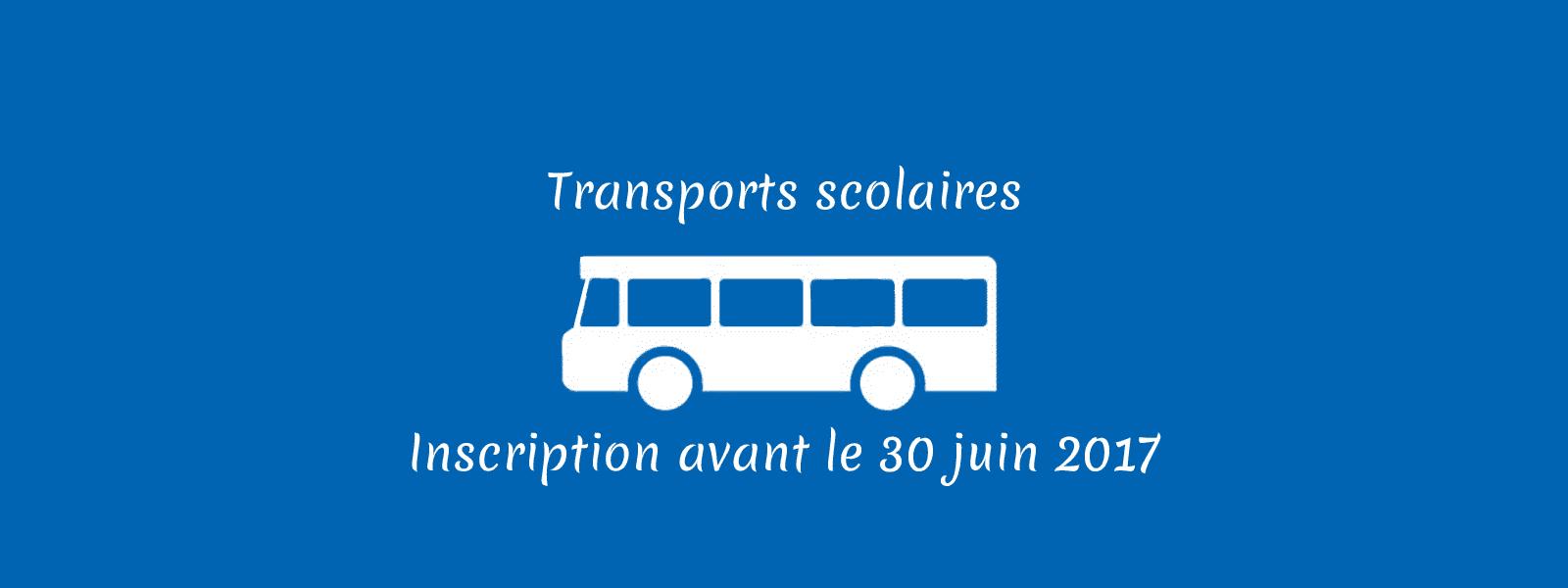 Inscription aux transports scolaires avant le 30 juin 2017