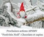 Vente de chocolats et de sapins de noël par l'APEMV