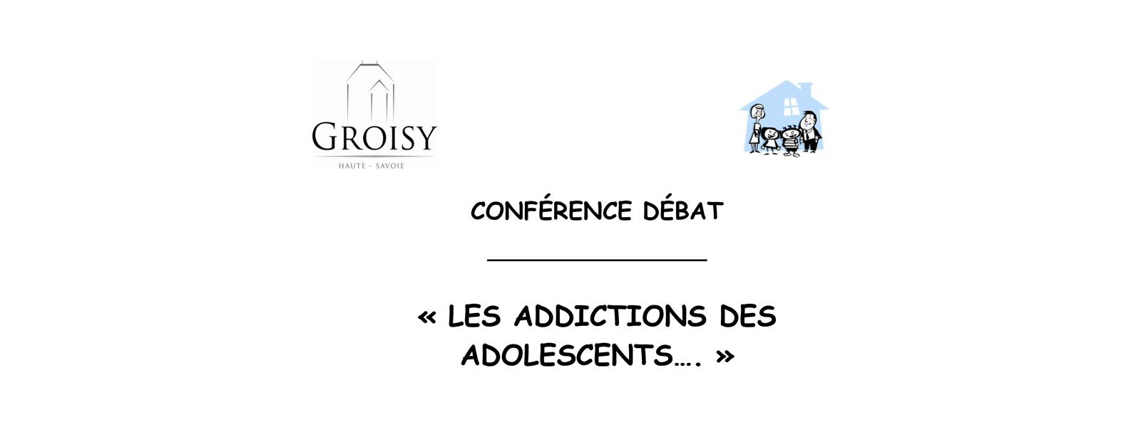 Les addictions des adolescents, conférence débat le mercredi 15 novembre 2017 à 20h à l'Espace d'Anmation de Groisy