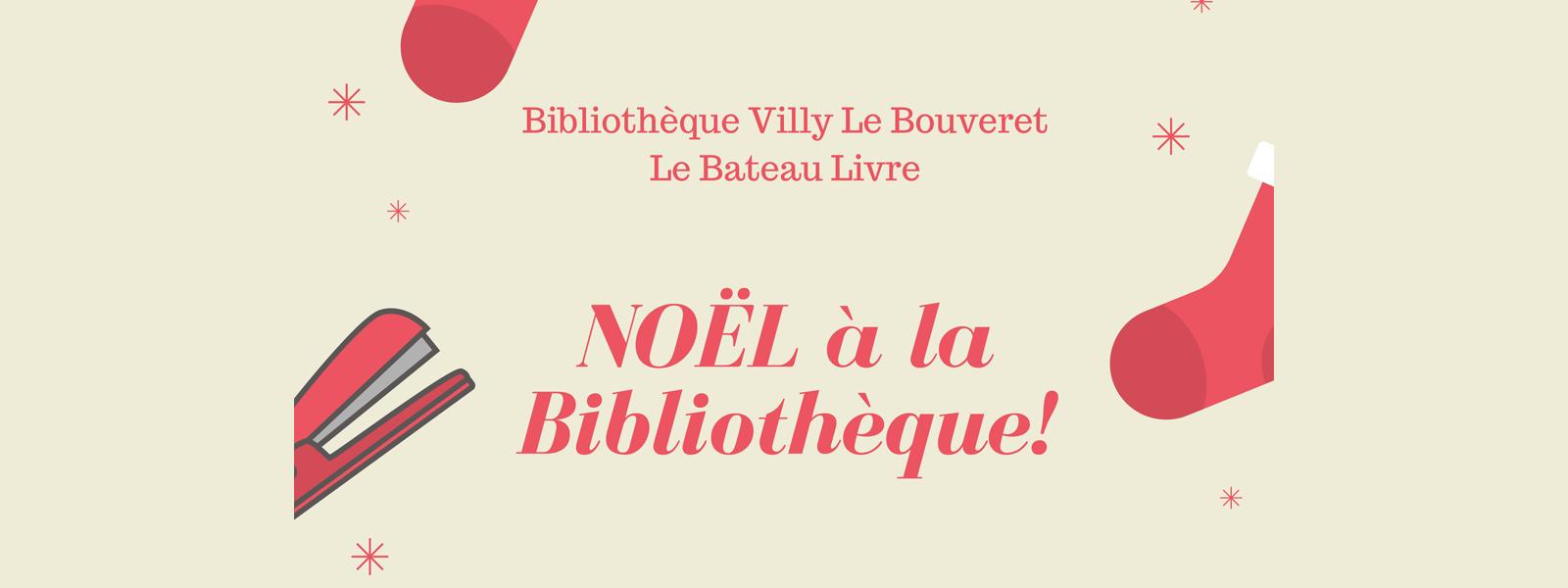 Noël à la bibliothèque de Villy-le-Bouveret le 16 décembre 2017