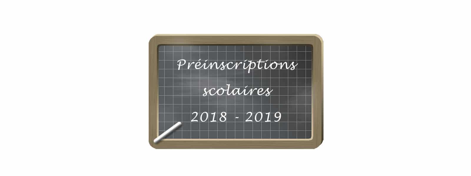 Préinscriptions scolaires 2018-2019
