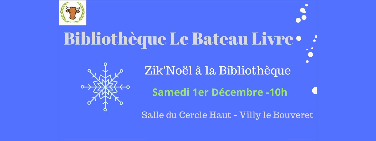 Zik'Noël à la Bibliothèque de Villy-le-Bouveret le samedi 1er décembre 2018 à 10h.