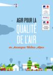 Brochure Agir pour la qualité de l'air en Auvergne-Rhône-Alpes (format pdf, 1.8 Mo)