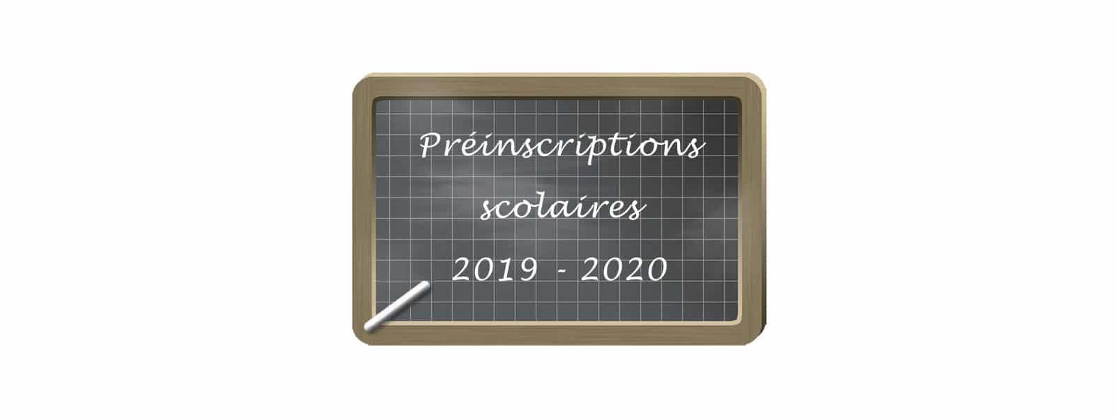 Préinscriptions scolaires 2019-2020