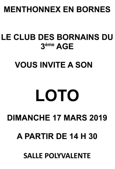 Loto du Club des Bornains du 3ème le dimanche 17 mars 2019 à partir de 14h30 à la salle polyvalente de Menthonnex-en-Bornes.